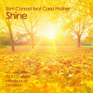 Tom Conrad feat. Carla Prather 'Shine' [2013]