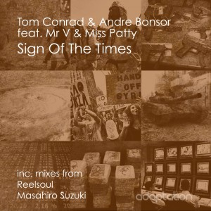 Tom Conrad & Andre Bonsor feat Mr V & Miss Patty 'Sign Of The Times' [2014]