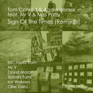 Tom Conrad & Andre Bonsor feat Mr V & Miss Patty 'Sign Of The Times' (Remixes) [2014]