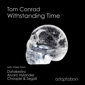 Tom Conrad 'Withstanding Time' [2015]