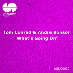 Tom Conrad & Andre Bonsor 'What's Going On' [2014]