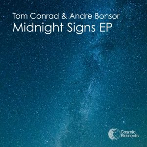 Tom Conrad & Andre Bonsor – Midnight Signs EP [2018]
